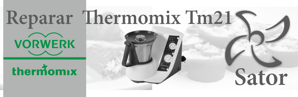 Donde Reparar Thermomix TM21