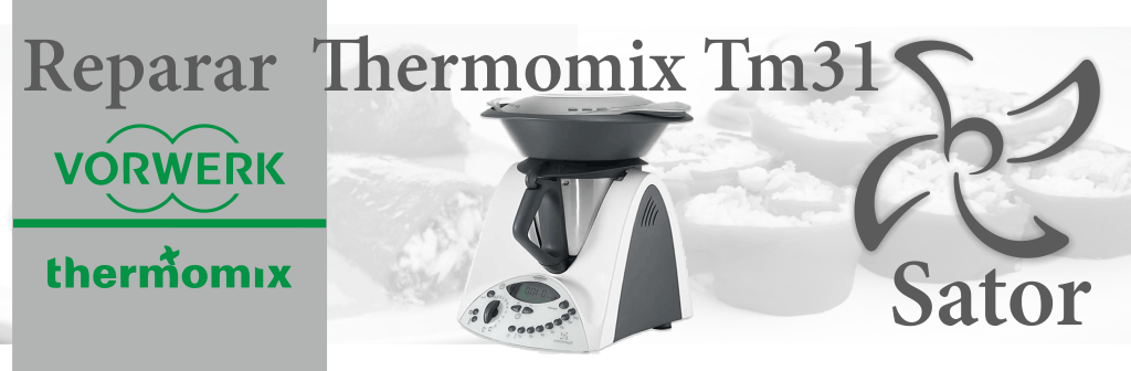 Donde Reparar Thermomix Tm31